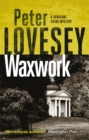 Waxwork : The Eighth Sergeant Cribb Mystery - Book