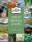 Great British Soups : 120 tempting recipes from Britain's master soup-makers - eBook