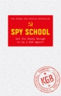 Spy School : Are You Sharp Enough to be a KGB Agent? - Book