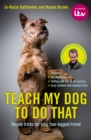 Teach My Dog To Do That - Book