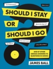 Should I Stay Or Should I Go? : And 87 Other Serious Answers to Questions in Songs - eBook