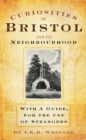 Curiosities of Bristol and its Neighbourhood : With a Guide, For the Use of Strangers - Book