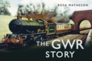 The GWR Story - Book