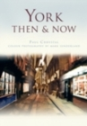 York Then & Now - Book