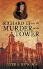 Richard III and the Murder in the Tower - Book