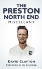 The Preston North End Miscellany - Book