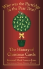 Why Was the Partridge in the Pear Tree? : The History of Christmas Carols - Book