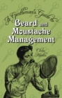 A Gentleman's Guide to Beard and Moustache Management - Book
