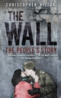 The Wall : The People's Story - eBook