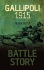 Battle Story: Gallipoli 1915 - eBook