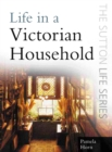 Life in a Victorian Household - eBook