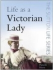Life as a Victorian Lady - eBook