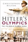 Hitler's Olympics : The 1936 Berlin Olympic Games - eBook