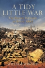 A Tidy Little War : The British Invasion of Egypt 1882 - eBook