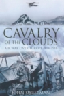 Cavalry of the Clouds : Air War Over Europe 1914-1918 - eBook