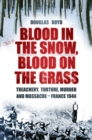 Blood in the Snow, Blood on the Grass - eBook