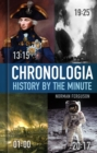 Chronologia : History by the Minute - eBook