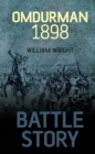 Battle Story: Omdurman 1898 - eBook