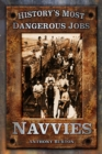 History's Most Dangerous Jobs: Navvies - eBook