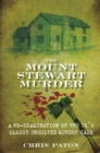 The Mount Stewart Murder : A Re-Examination of the UK's Oldest Unsolved Murder Case - eBook