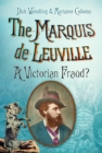 The Marquis de Leuville : A Victorian Fraud? - eBook