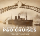 A Photographic History of P&O Cruises - Book