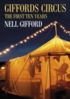 Giffords Circus : The First Ten Years - Book