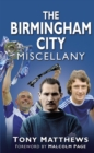 The Birmingham City Miscellany - eBook