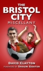 The Bristol City Miscellany - eBook