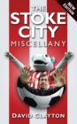 The Stoke City Miscellany - eBook