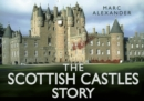 The Scottish Castles Story - Book