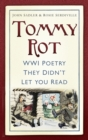 Tommy Rot : WWI Poetry They Didn't Let You Read - Book