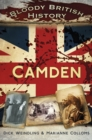 Bloody British History: Camden - eBook