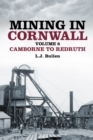 Mining in Cornwall Volume 8 : Camborne to Redruth - Book