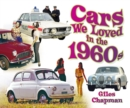Cars We Loved in the 1960s - Book