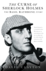 The Curse of Sherlock Holmes : The Basil Rathbone Story - Book