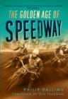 The Golden Age of Speedway - eBook