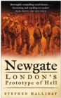 Newgate : London's Prototype of Hell - eBook