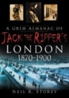 A Grim Almanac of Jack the Ripper's London - eBook