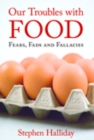 Our Troubles with Food - eBook