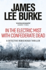 In the Electric Mist With Confederate Dead - Book