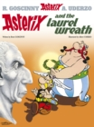 Asterix: Asterix and the Laurel Wreath : Album 18 - Book