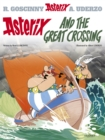 Asterix: Asterix and the Great Crossing : Album 22 - Book