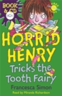 Horrid Henry Tricks the Tooth Fairy : Book 3 - Book