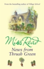 News From Thrush Green - Book