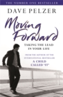 Moving Forward : Taking The Lead In Your Life - Book