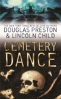 Cemetery Dance : An Agent Pendergast Novel - Book