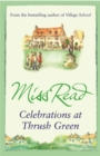 Celebrations at Thrush Green - Book