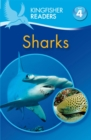 Kingfisher Readers: Sharks (Level 4: Reading Alone) - Book