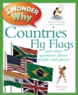 I Wonder Why Countries Fly Flags - Book